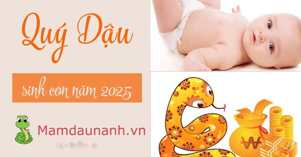 Sinh con 2025 tháng nào tốt?