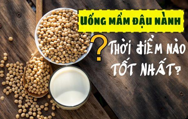 Thời điểm nào nên sử dụng mầm đậu nành?